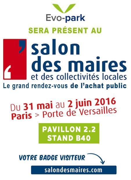 Evo-Park sera présent au Salon des Maires et des collectivités locales du 31 mai au 2 juin 2016, Porte de Versailles - Paris